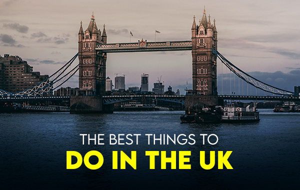 Best Things To Do In The UK