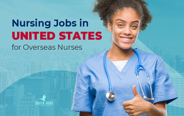 Nursing Jobs in the United States for Overseas Nurses