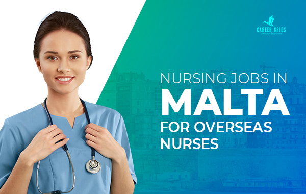 Nursing Jobs in Malta for Overseas Nurses